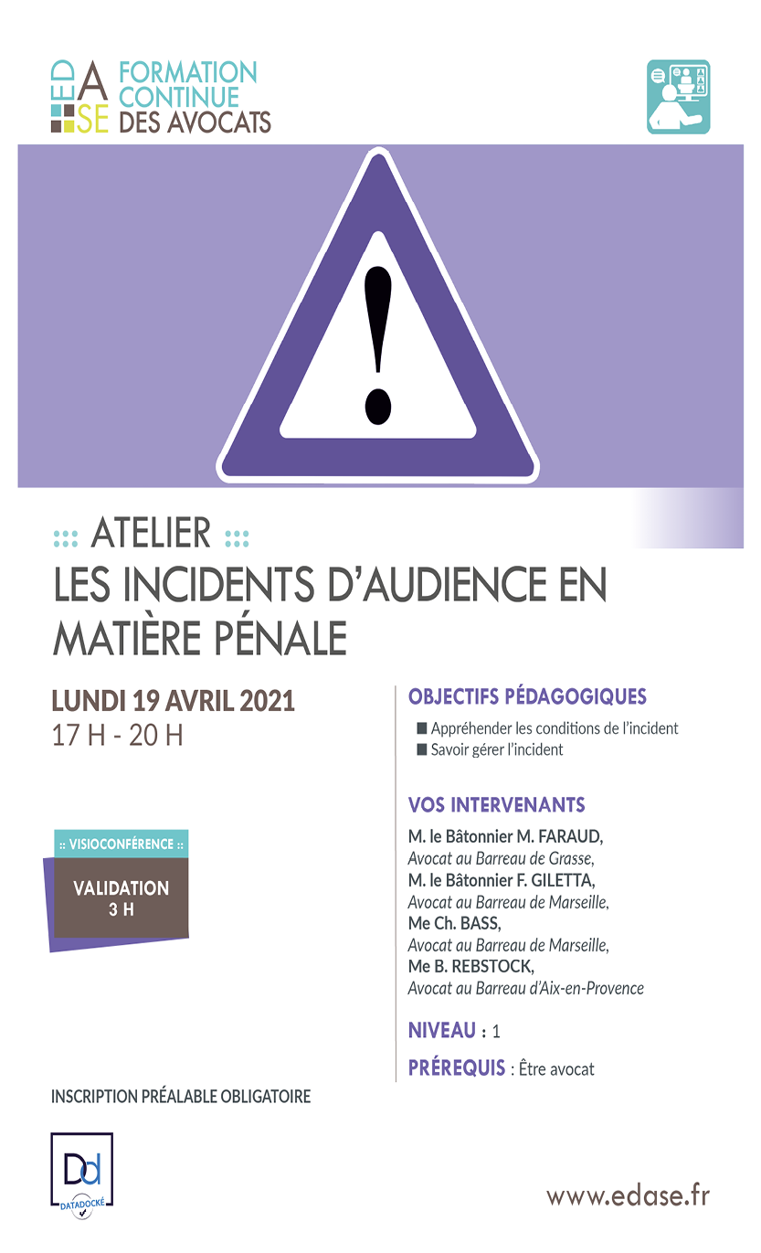 LES INCIDENTS D'AUDIENCE EN MATIERE PENALE