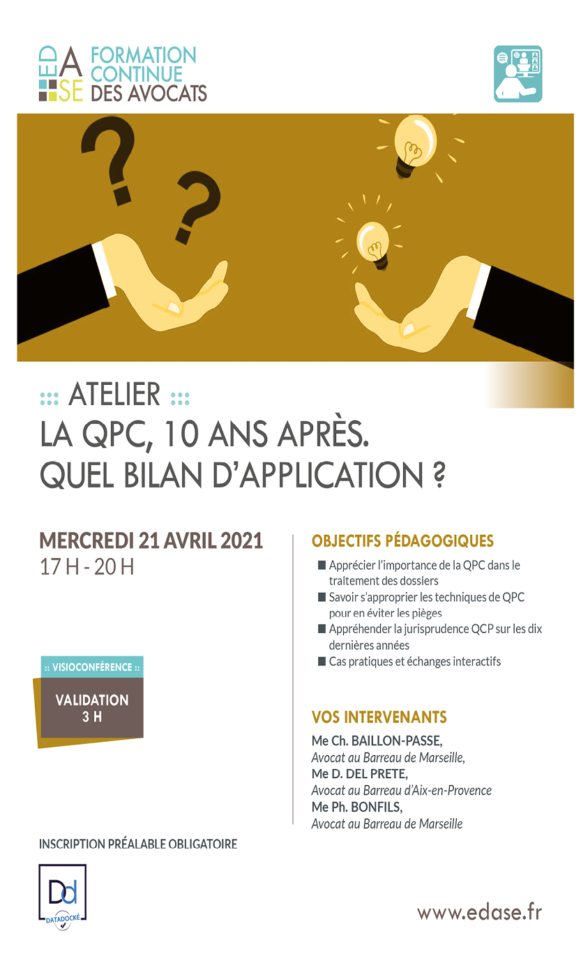 LA QPC, 10 ANS APRES. QUEL BILAN D'APPLICATION ?