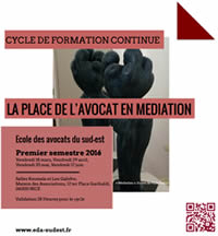 "Cycle de Formation continue ""La place de l'avocat en médiation"""